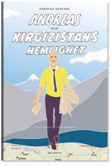 Andreas och Kirgizistans hemlighet