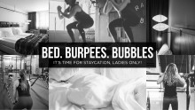 Staycation w. Bed, Burpees & Bubbles x Clarion Amaranten
