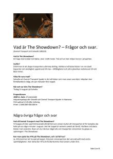 Frågor och svar om The Showdown