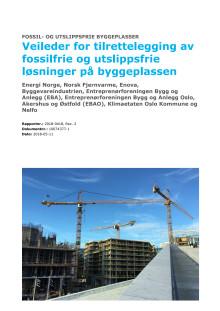 Veileder for tilrettelegging av fossilfrie og utslippsfrie løsninger på byggeplassen