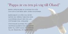 """""""Pappa är en örn på väg till Öland"""""""