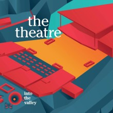 Into the Valleys scener The Theatre och The Box