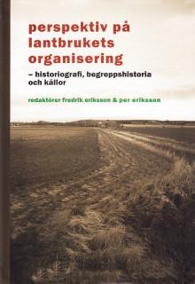 Ny bok: Perspektiv på lantbrukets organisering