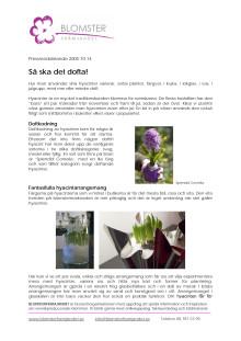 Hyacint: Så ska det dofta!