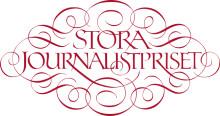 Sista chansen att nominera till Stora Journalistpriset!