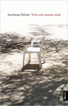 """Annlaug Selstø debuterer med romanen """"Vera ein annan stad"""""""