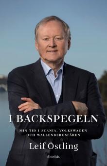 Ny bok: I backspegeln - en memoar av Leif Östling