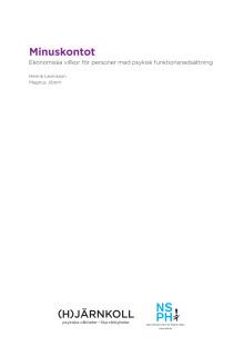 Minuskontot - ekonomiska villkor för personer med psykisk funktionsnedsättning