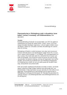 Kommunstyrelsens förslag till omorganisation inom kultur- och fritidsområdena
