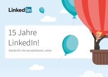 LinkedIn-Geburtstag: Danke für 15 wunderbare Jahre