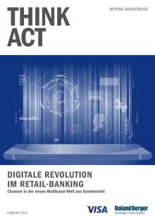 """Studie """"Digitale Revolution im Retail Bankung"""" von Visa Europe und Roland Berger"""
