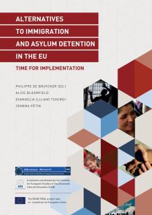 Rapport: Alterantives to immigration and ayslum detenetion in the EU, time for implementation - Alternativ till förvar för asylsökande och migranter i EU, dags att implementera