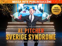 Nypremiär för Al Pitchers publiksuccé Sverige Syndrome!