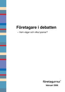 Företagare i den politiska debatten - Vem vågar och vilka lyssnar?