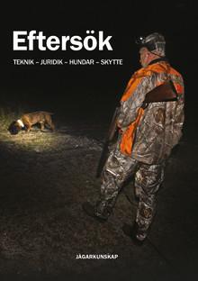 Eftersök med en svensk jaktprofil