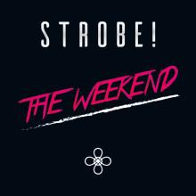 """Helgens låt """"The Weekend"""" levereras av DJ-duon Strobe!"""