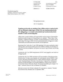Uppdrag att bereda ansökan för utläggning av en undervattenskabel utanför svensk territorialgräns