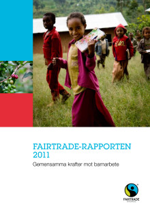 Fairtrade-rapporten 2011: Gemensamma krafter mot barnarbete
