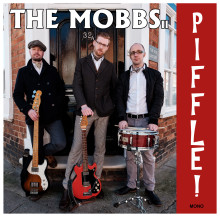 "Pale and Interesting: The Mobbs, ""Piffle""- New Album Release"