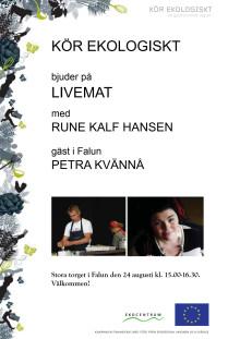 Live-mat med Rune Kalf-Hansen och sångerskan Petra Kvännå 24/8 kl 15.00 på Stora Torget, Falun