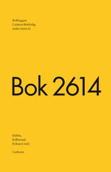 Bokbyggare  – Carlsson Bokförlag under trettio år