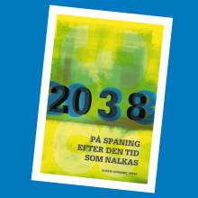 Ny bok: 2038 på spaning efter den tid som nalkas