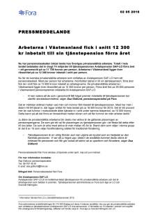 Arbetarna i Västmanland fick i snitt 12 300 kr inbetalt till sin tjänstepension förra året