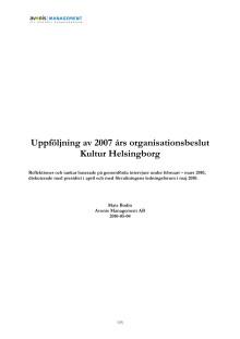 Uppföljning av 2007 års organisationsbeslut Kultur Helsingborg