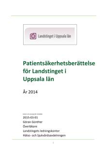 Patientsäkerhetsberättelse Landstinget i Uppsala län 2014