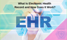 Electronic Health Record Market Emerging Trends and Competitive Landscape Forecast To 2025 - Accurate & up-to-date patient data and reduced healthcare cost in long term