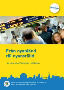 Från nyanländ till nyanställd - rapport om projektet Etablering Stockholm