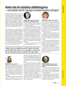 ARTIKEL I FORM #3 2014: Hotet mot de estetiska utbildningarna – vad betyder det för Sveriges framtida kreativa näringar?