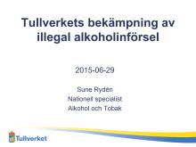 Tullverkets presentation Almedalen 2015