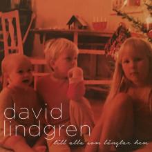 """David Lindgren släpper känslostark jullåt """"Till Alla Som Längtar Hem"""""""
