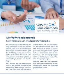 Der VdW Pensionsfonds - bAV-Finanzierung von Arbeitgebern für Arbeitgeber