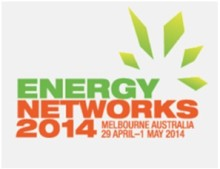 Energy Networks 2014 Melbourne Australia 29 April - 1 May 2014