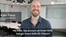 Kalle berättar. Så hjälper Smart Refill Fintech med smidiga bank-appar