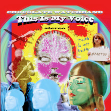 THE CHOCOLATE WATCHBAND:  Iconic Garage-Rockers Share Title Track Of New Album 'This Is My Voice'