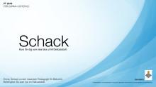 SCHACK A Kurs för dig som ska lära ut till Delicatoboll
