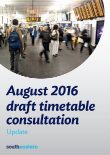 August 2016 Draft Timetable Consultation Update