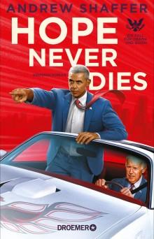Andrew Shaffer HOPE NEVER DIES - Ein Fall für Barack Obama und Joe Biden