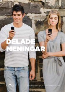 """Ladda ner undersökningen """"Delade meningar"""" om svenskars syn på digital integritet"""