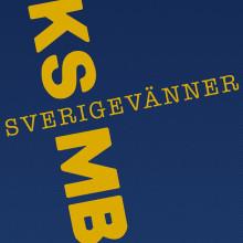 Sverigevänner - KSMB är tillbaka - med rösten höjd och knuten näve.