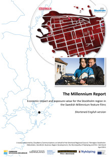 The Millennium Report - Economic impact and exposure value for the Stockholm region in the Swedish Millennium feature films