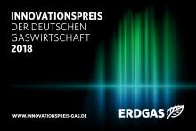 Innovationspreis 2018: Gaswirtschaft zeichnet die besten Projekte der Branche aus