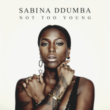 "Sabina Ddumba tillbaka med nya singeln ""Not Too Young"""