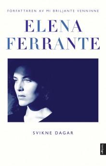 """Svikne dagar"" - gripande roman frå forfattaren bak Napoli-kvartetten"