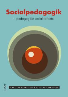 Socialpedagogik - pedagogiskt socialt arbete