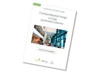 Nytt tipshefte: Funksjonstilpasset design av bygg og tekniske systemer