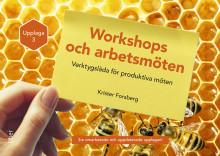 Workshops och arbetsmöten